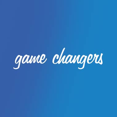 pinpoint one game changers